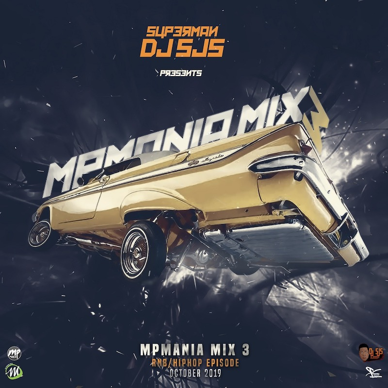 DJ SJS - MPmania Trap/Hip-Hop Episode Mix
