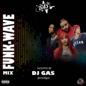 [Foreign Mixtape] DJ Gas - Funkwave Mix vol.1