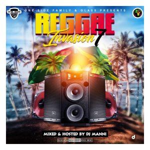 Dj Manni - Reggae Invasion Vol.7 Mix