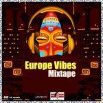 Europe Vibes Mixtape - December 2019