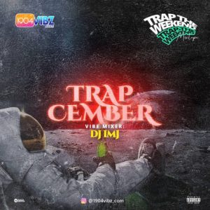 Exclusive 2019 -2020 Best Trap Vibes Mixtape Trapcember