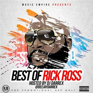 [Updated] Best Of Rick Ross Dj Mixtape (ROZAY MiX)