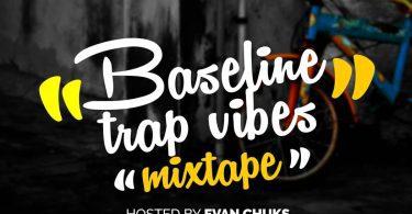 Baseline Trap Vibez Mixtape (Best Trap Songs 2020)