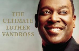 Luther Vandross Greatest Hits Mixtape (Best Luther Vandross Mp3Songs)