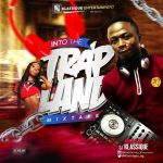 DJ Klassique – Best Trap Mp3 Songs Mixtape 2020