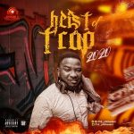 DJ Philbaddest – Heist Of Trap Mixtape ( 2020 Mp3 Songs Trap Mix)