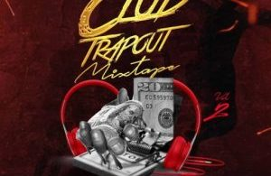 Club Trapout Mixtape (America Mp3 Songs DJ Mix 2020)