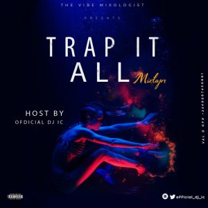 Trap It All Mixtape (Best Trap Mp3 Songs 2020 Mix)