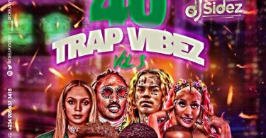 Unusual 40 Trap Vibez Vol 3 (Latest Trap songs Mixtape)