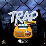 DJ Baddo - Best Latest Foreign Trap Mixtape