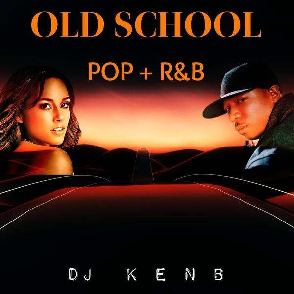 DJ KenB - Foreign Old School Pop & R&B (2000 – 2005) Mixtape