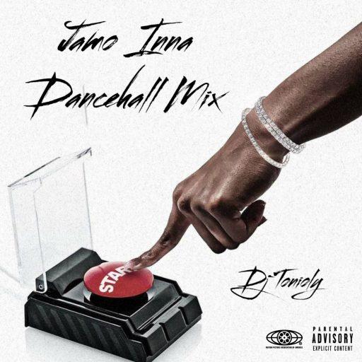 DJ Tonioly Nonstop Jamo Inna Dancehall Mixtape